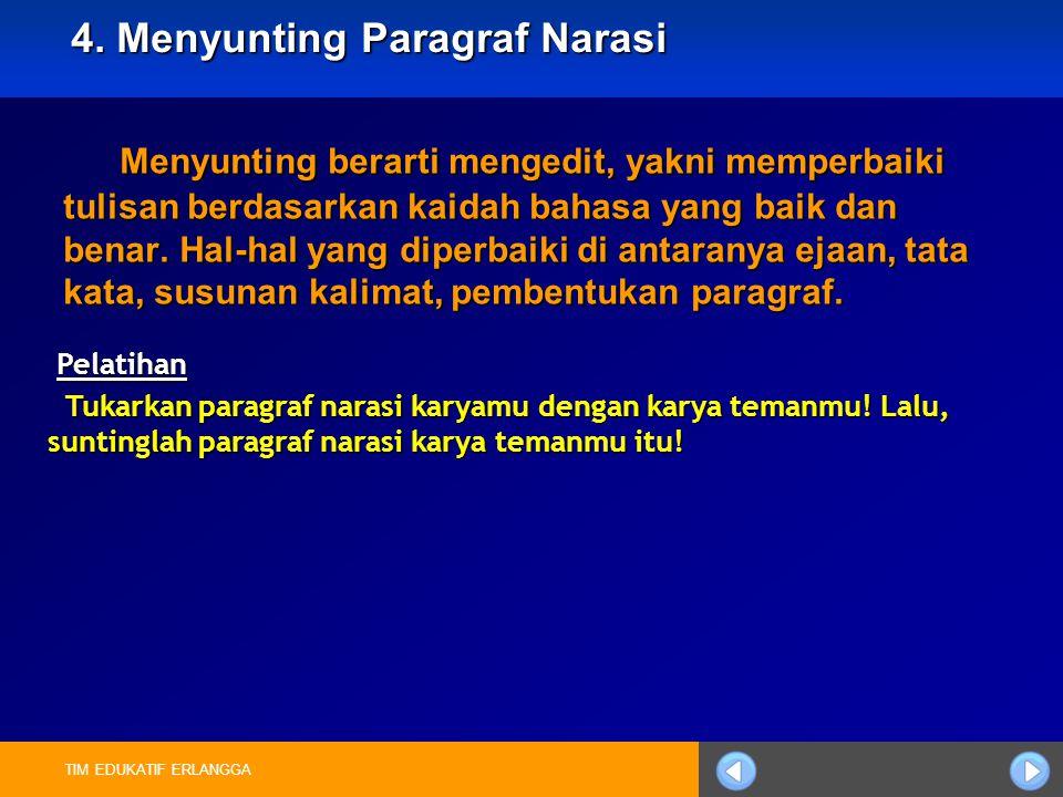 4. Menyunting Paragraf Narasi