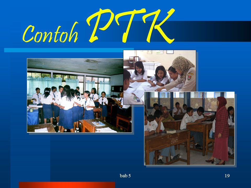 Contoh PTK bab 5