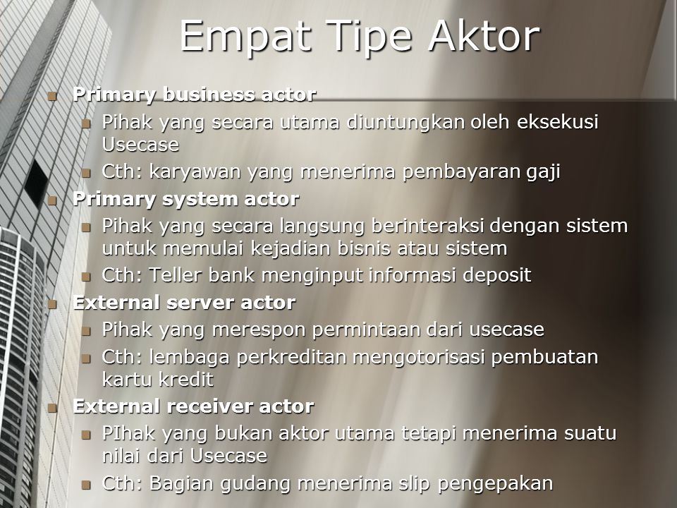 Empat Tipe Aktor Primary business actor