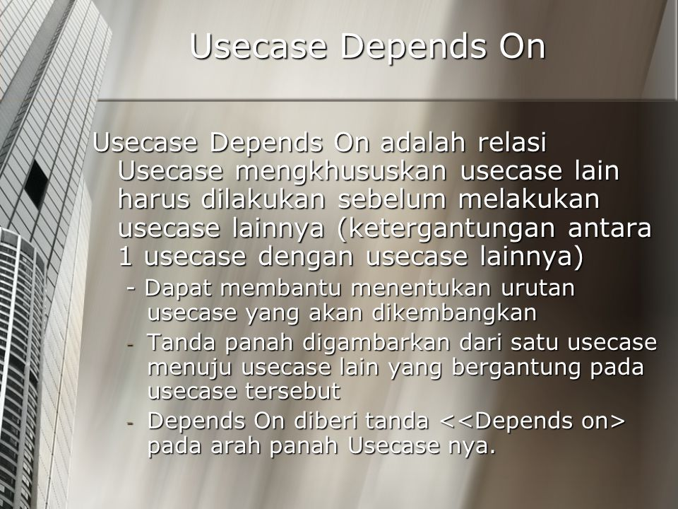 Usecase Depends On