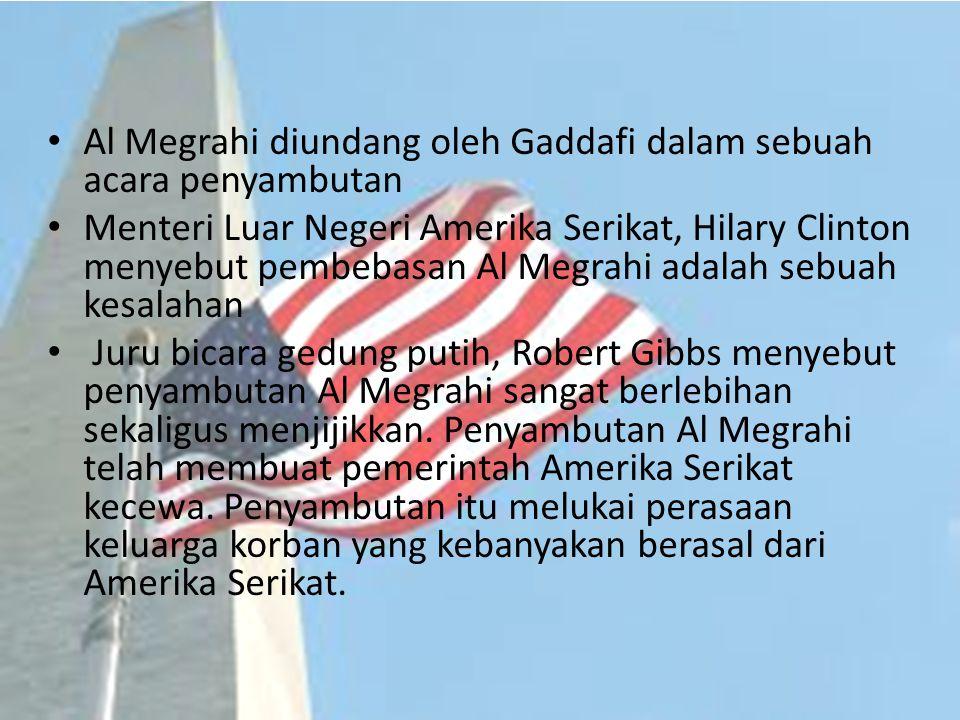 Al Megrahi diundang oleh Gaddafi dalam sebuah acara penyambutan