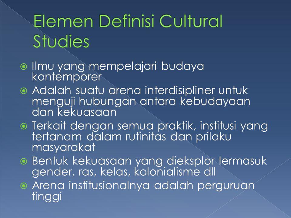 Elemen Definisi Cultural Studies