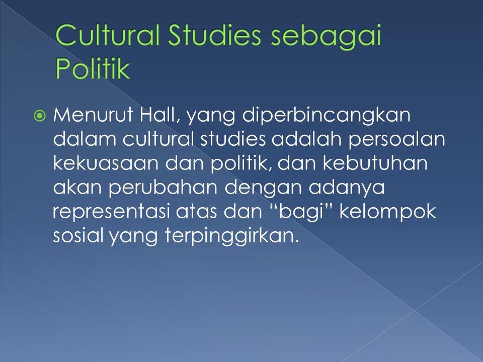 Cultural Studies sebagai Politik