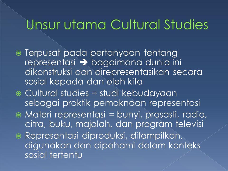 Unsur utama Cultural Studies