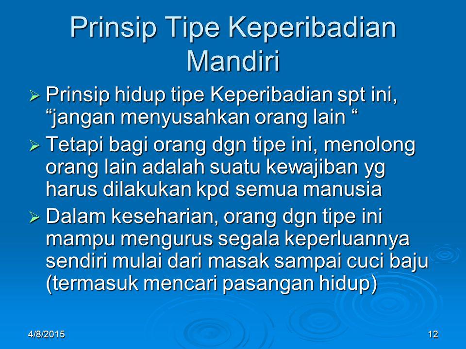 Prinsip Tipe Keperibadian Mandiri