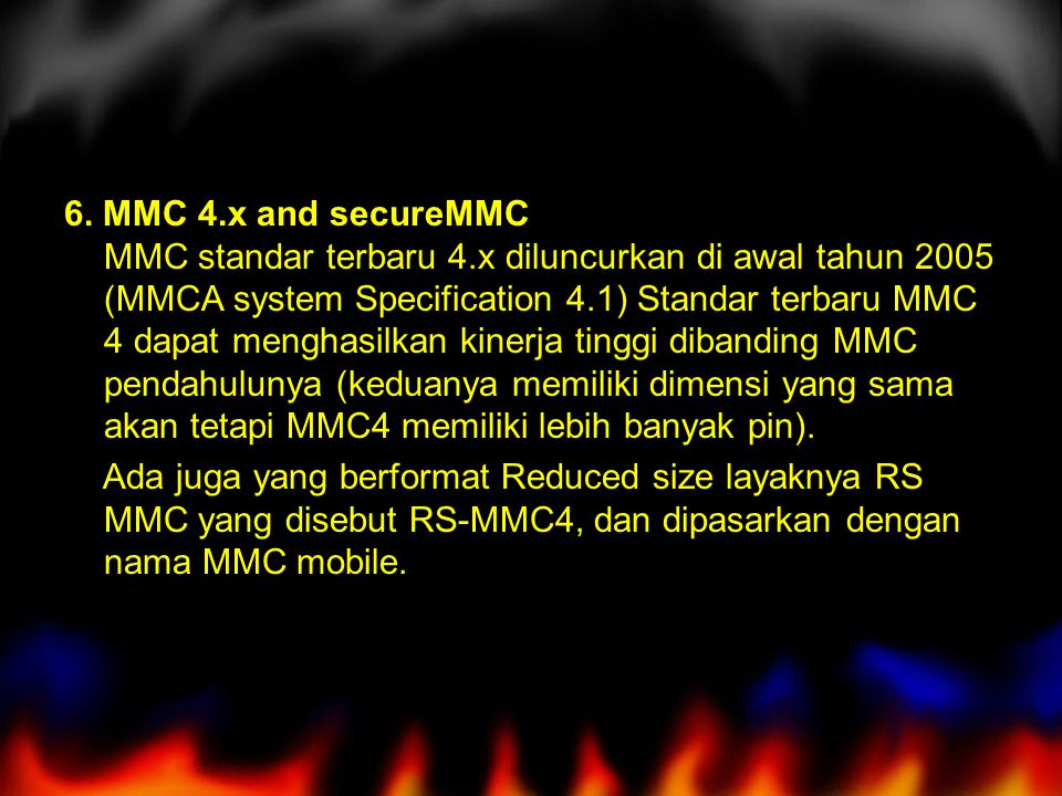 6. MMC 4. x and secureMMC MMC standar terbaru 4