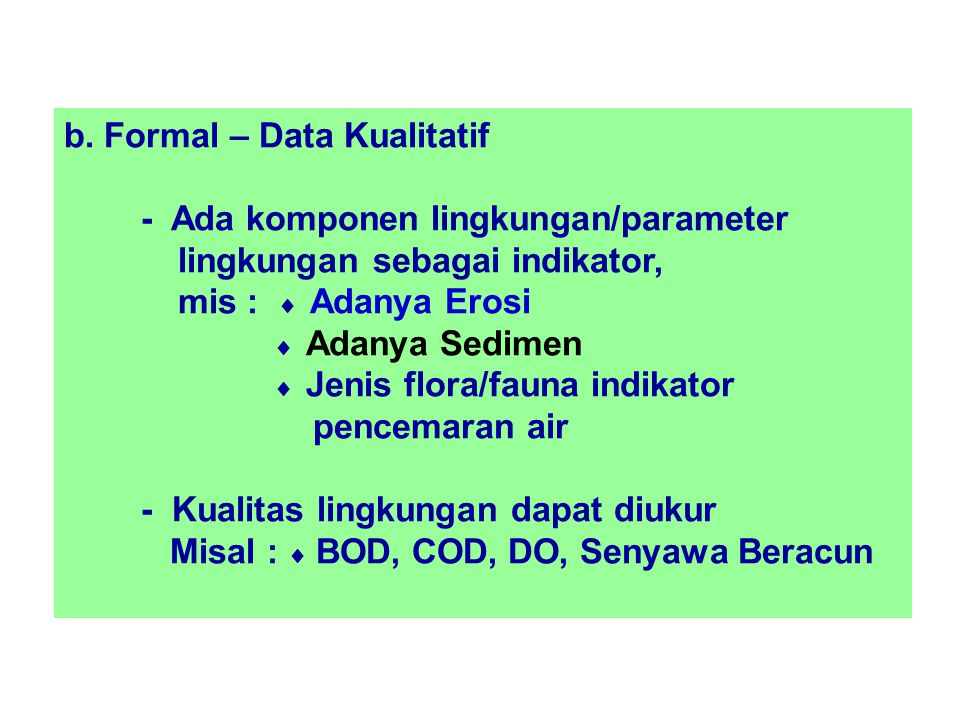 b. Formal – Data Kualitatif