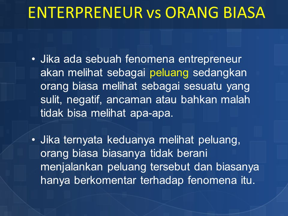 ENTERPRENEUR vs ORANG BIASA