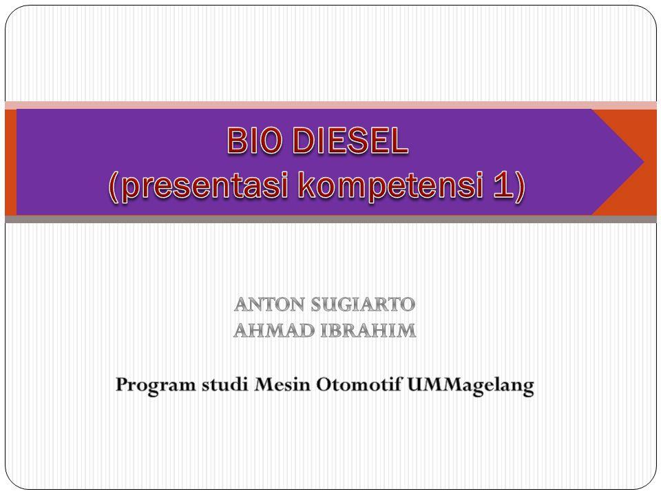 BIO DIESEL (presentasi kompetensi 1)