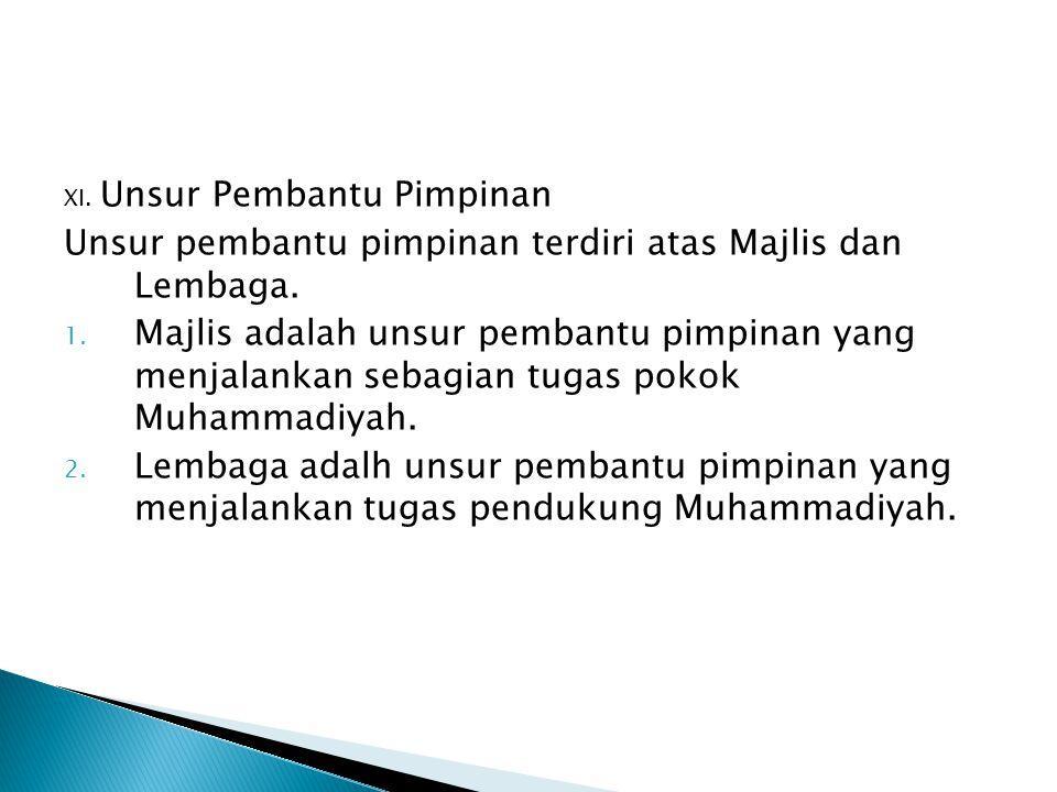 Unsur pembantu pimpinan terdiri atas Majlis dan Lembaga.