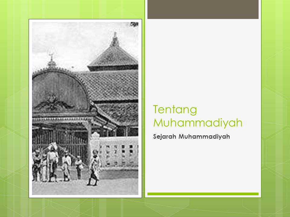 Tentang Muhammadiyah Sejarah Muhammadiyah
