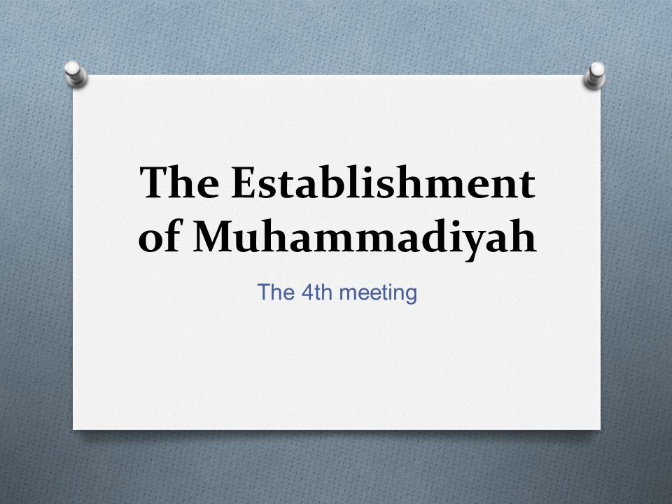 The Establishment of Muhammadiyah