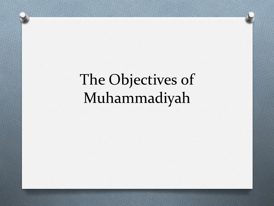The Objectives of Muhammadiyah