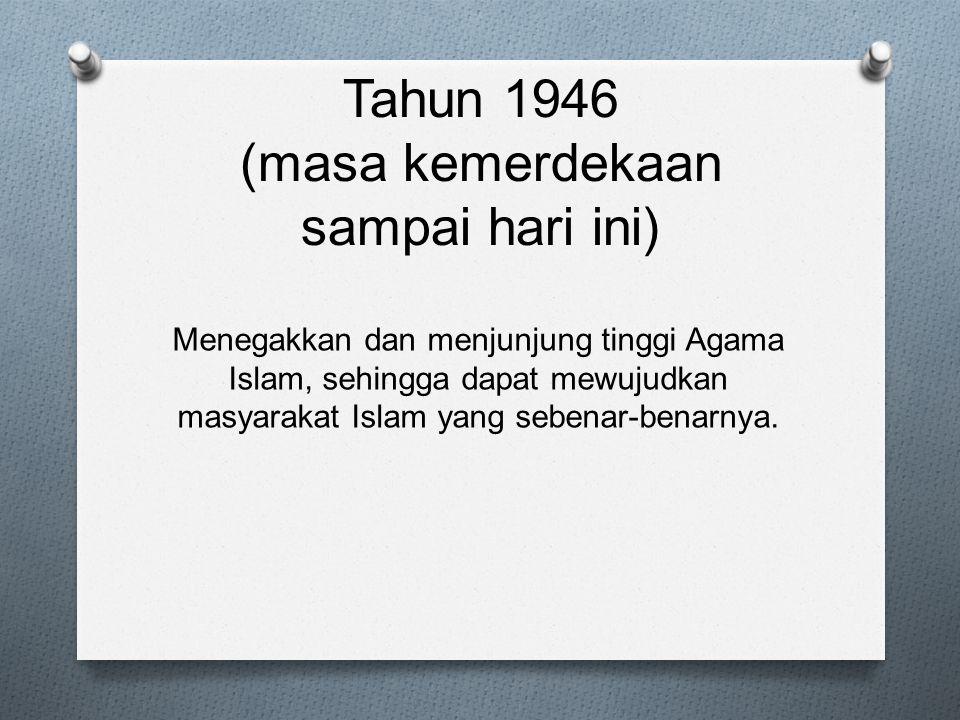 Tahun 1946 (masa kemerdekaan sampai hari ini)
