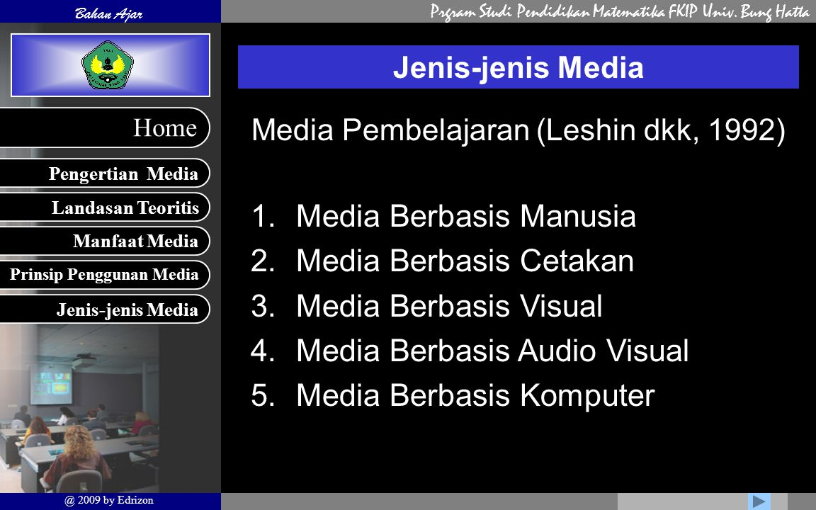 Media Pembelajaran (Leshin dkk, 1992)