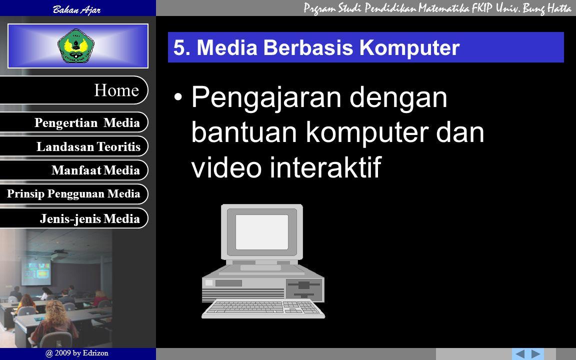 5. Media Berbasis Komputer