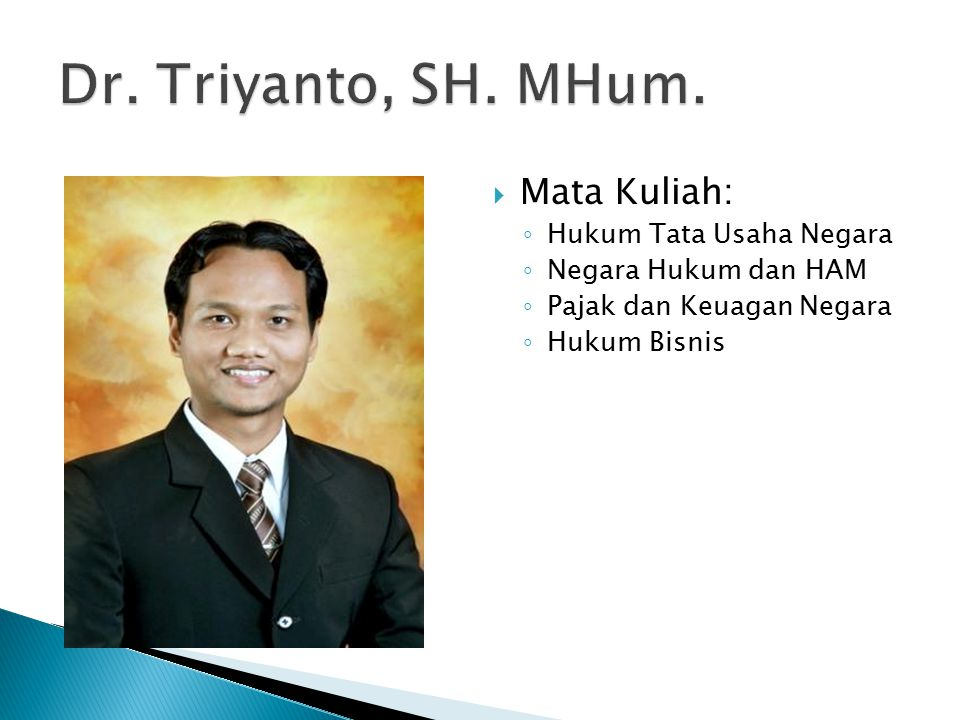 Dr. Triyanto, SH. MHum. Mata Kuliah: Hukum Tata Usaha Negara