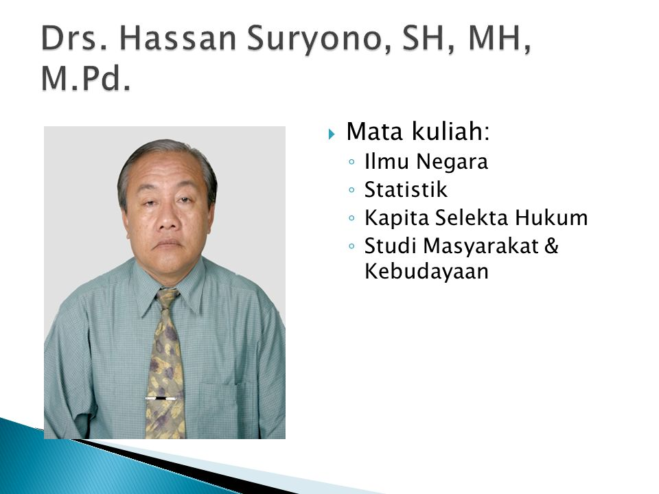 Drs. Hassan Suryono, SH, MH, M.Pd.