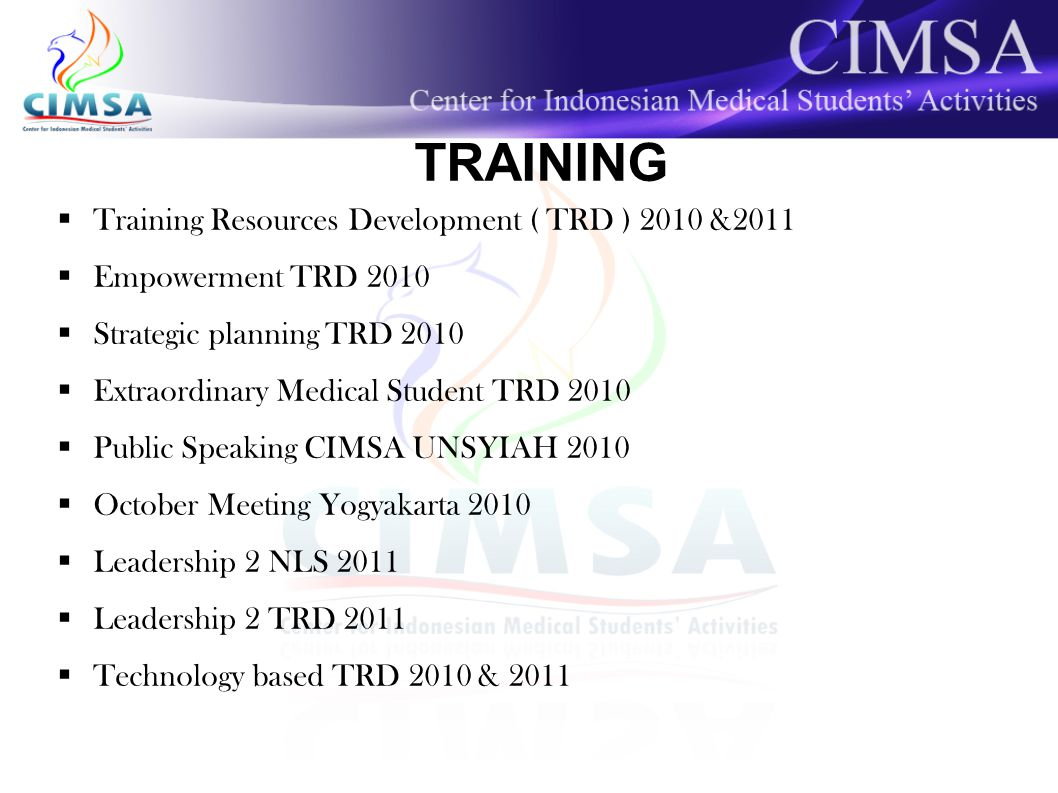 TRAINING Training Resources Development ( TRD ) 2010 &2011