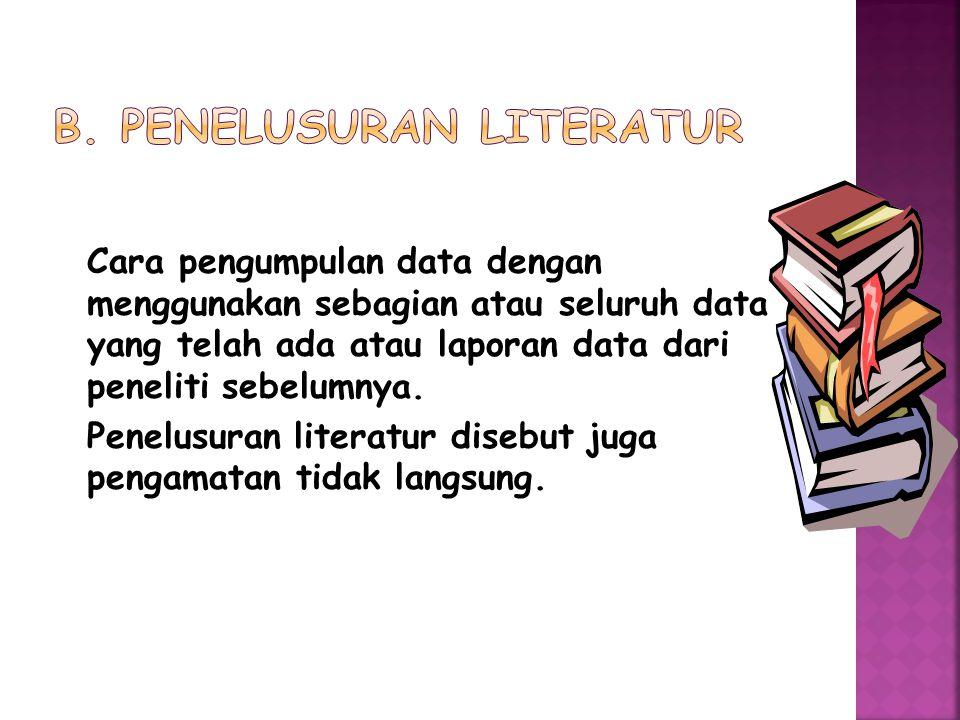 b. Penelusuran literatur
