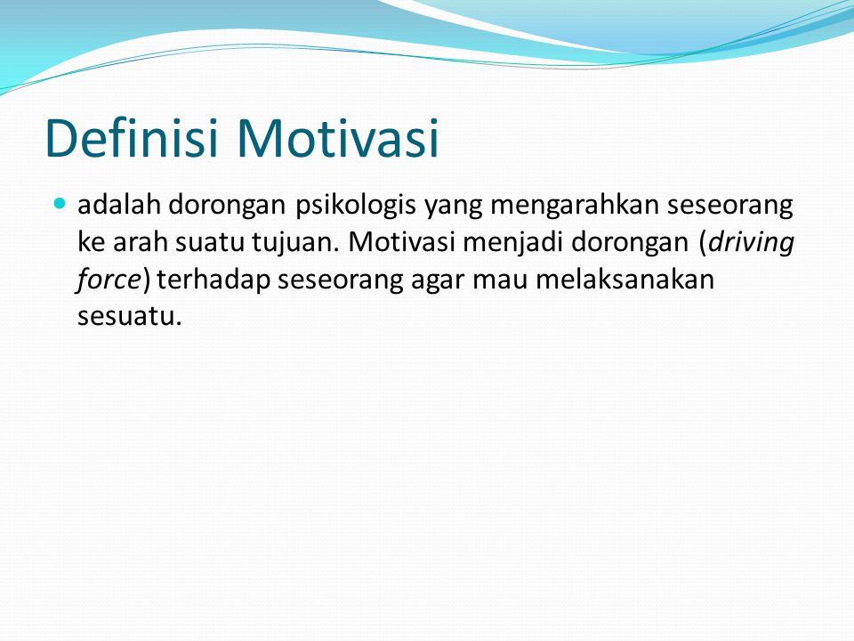 Definisi Motivasi