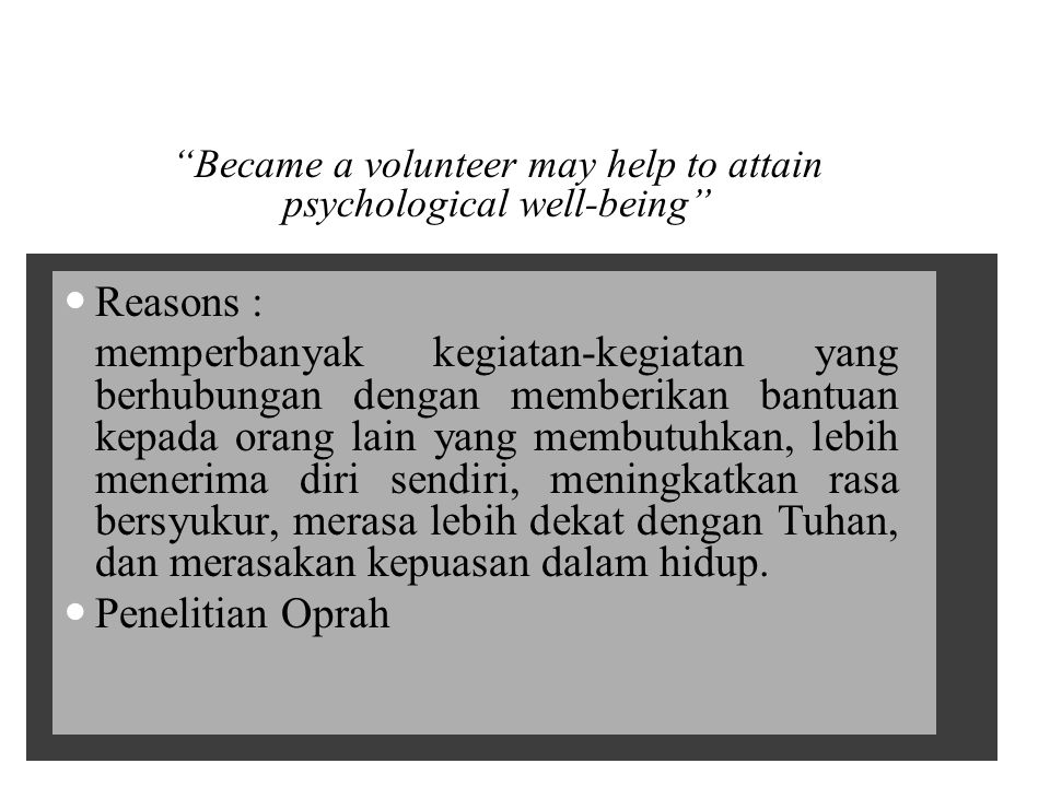 Became a volunteer may help to attain psychological well-being