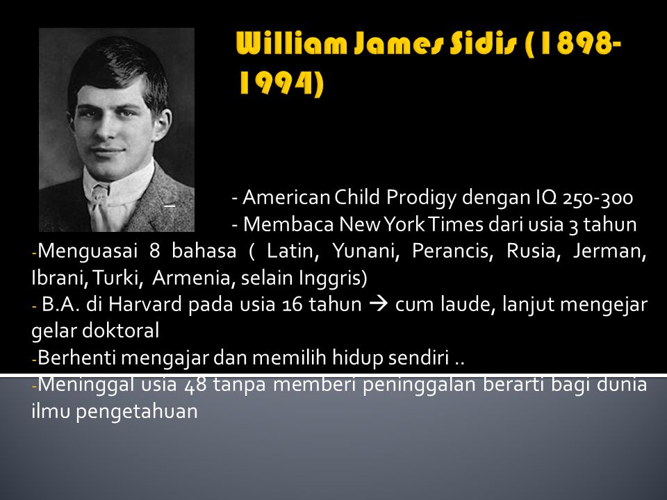 William James Sidis (1898-1994)