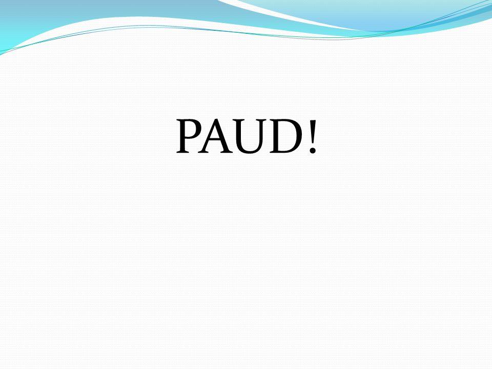 PAUD!