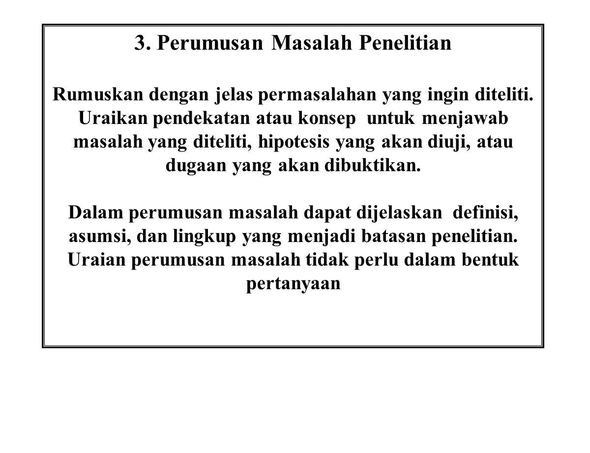 3. Perumusan Masalah Penelitian