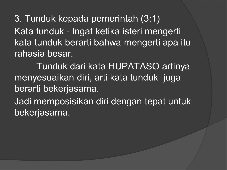 3. Tunduk kepada pemerintah (3:1)
