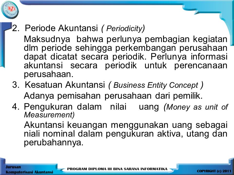 2. Periode Akuntansi ( Periodicity)