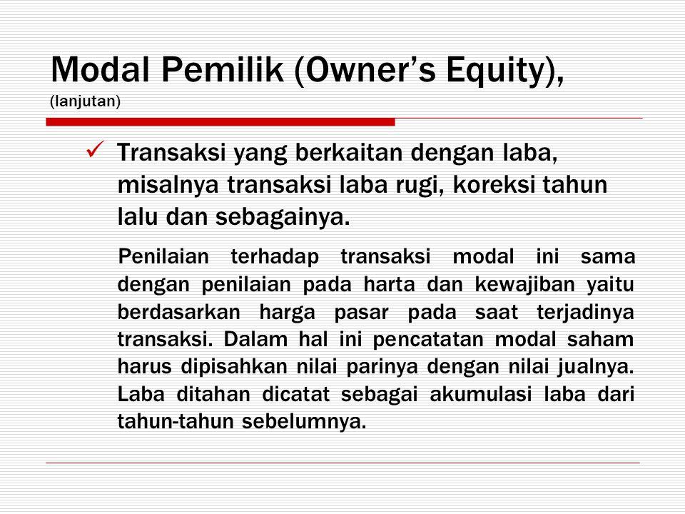 Modal Pemilik (Owner's Equity), (lanjutan)