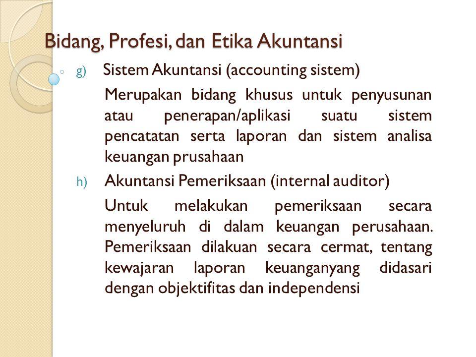 Bidang, Profesi, dan Etika Akuntansi