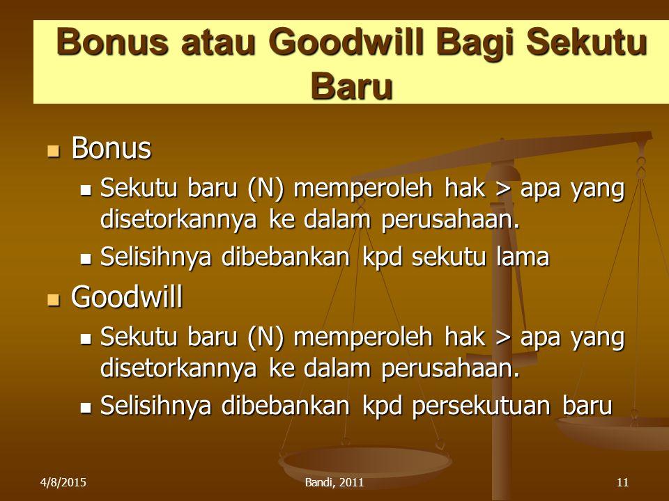 Bonus atau Goodwill Bagi Sekutu Baru