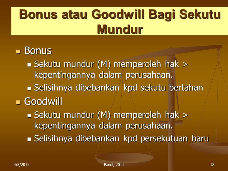 Bonus atau Goodwill Bagi Sekutu Mundur