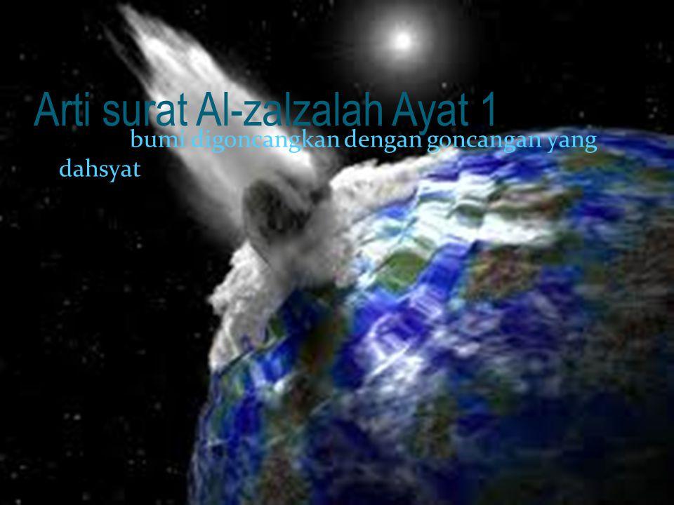 Arti surat Al-zalzalah Ayat 1
