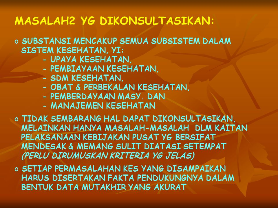 MASALAH2 YG DIKONSULTASIKAN:
