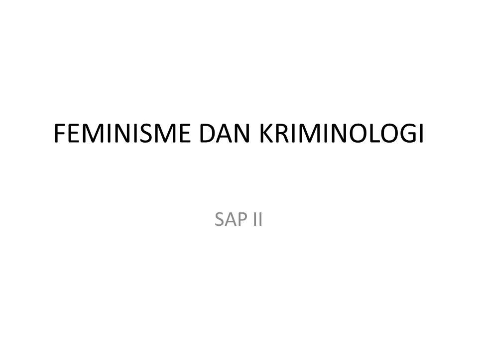 FEMINISME DAN KRIMINOLOGI