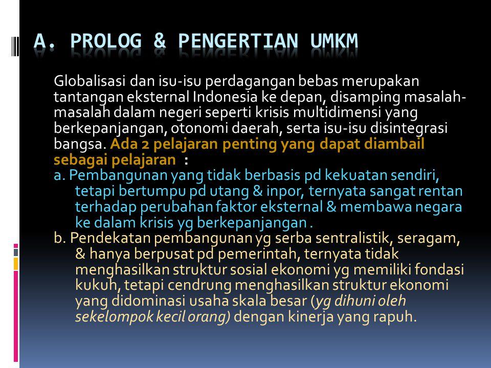 A. PROLOG & PENGERTIAN UMKM