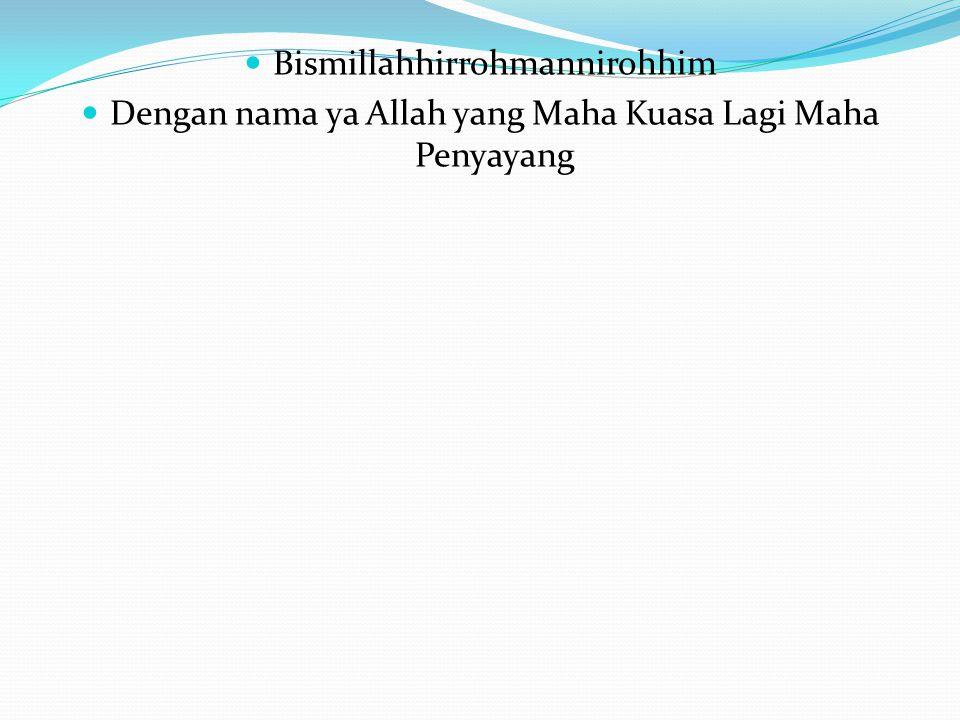 Bismillahhirrohmannirohhim