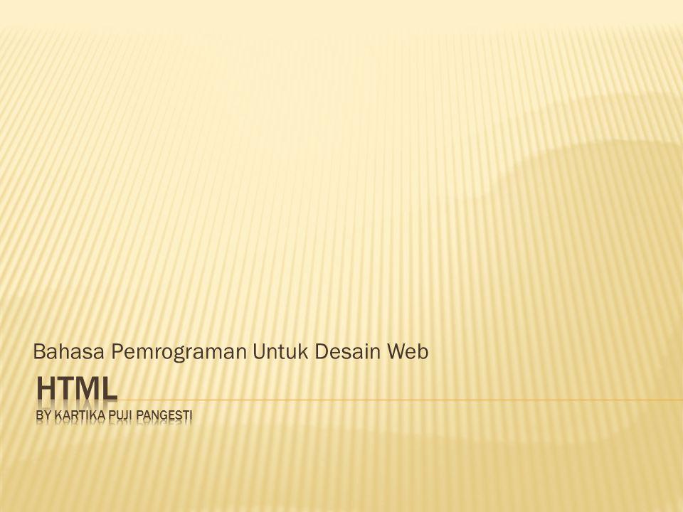 HTML By kartika puji pangesti