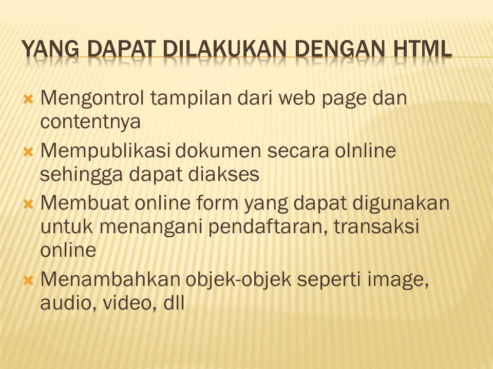 Yang dapat dilakukan dengan html