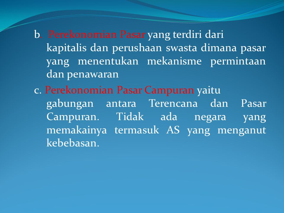 b. Perekonomian Pasar yang terdiri dari