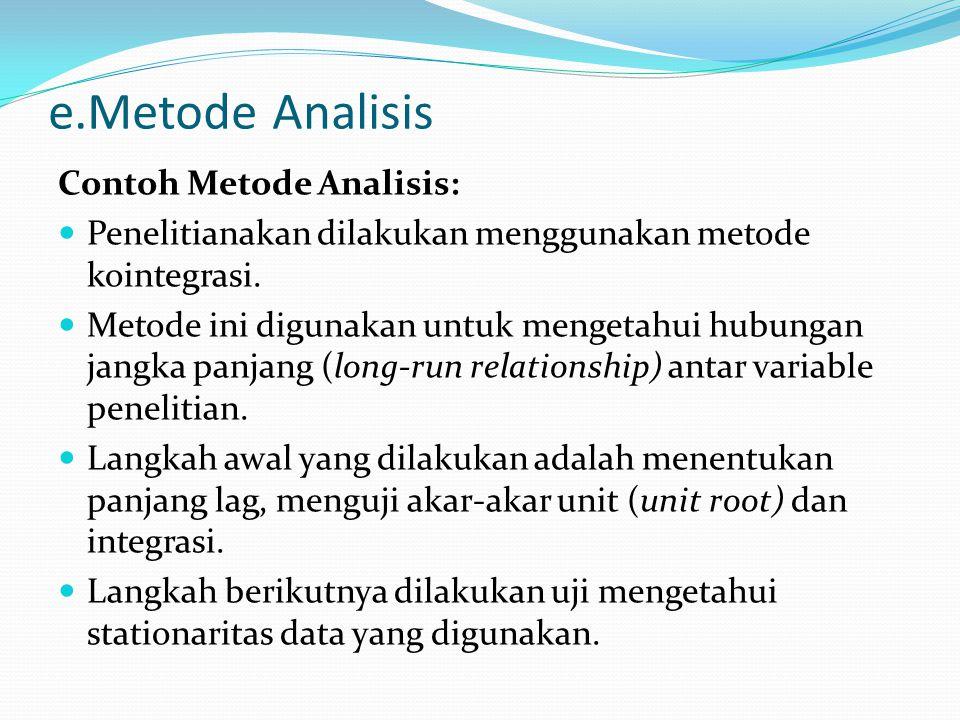 e.Metode Analisis Contoh Metode Analisis: