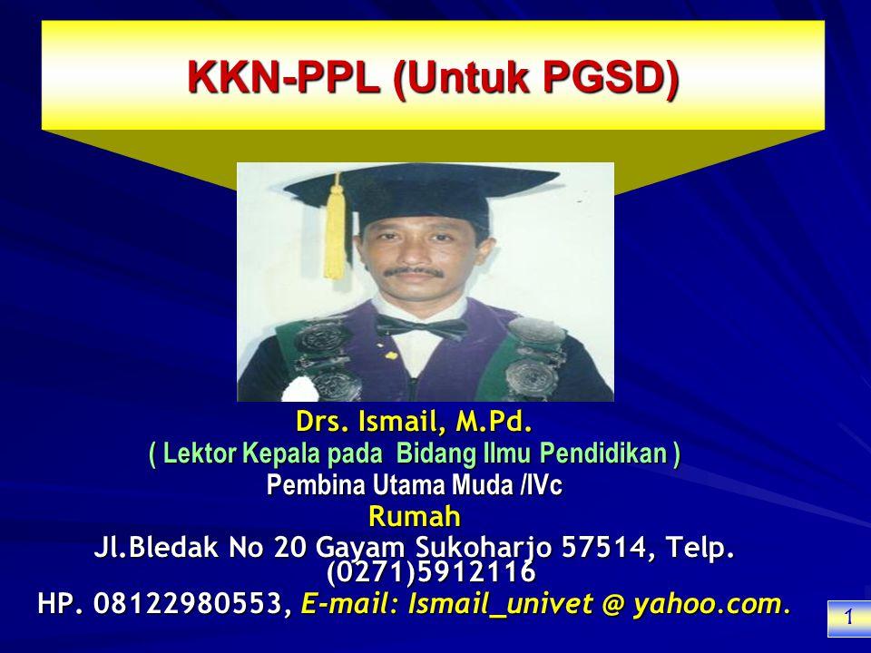 KKN-PPL (Untuk PGSD) Drs. Ismail, M.Pd.