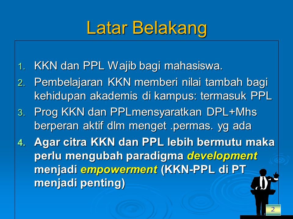 Latar Belakang KKN dan PPL Wajib bagi mahasiswa.