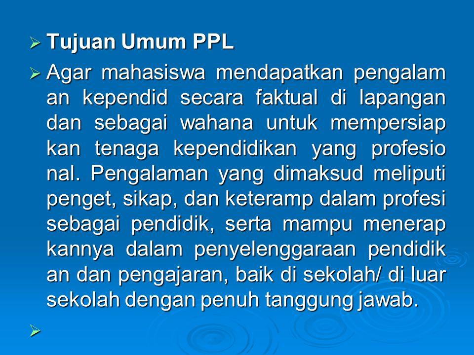 Tujuan Umum PPL