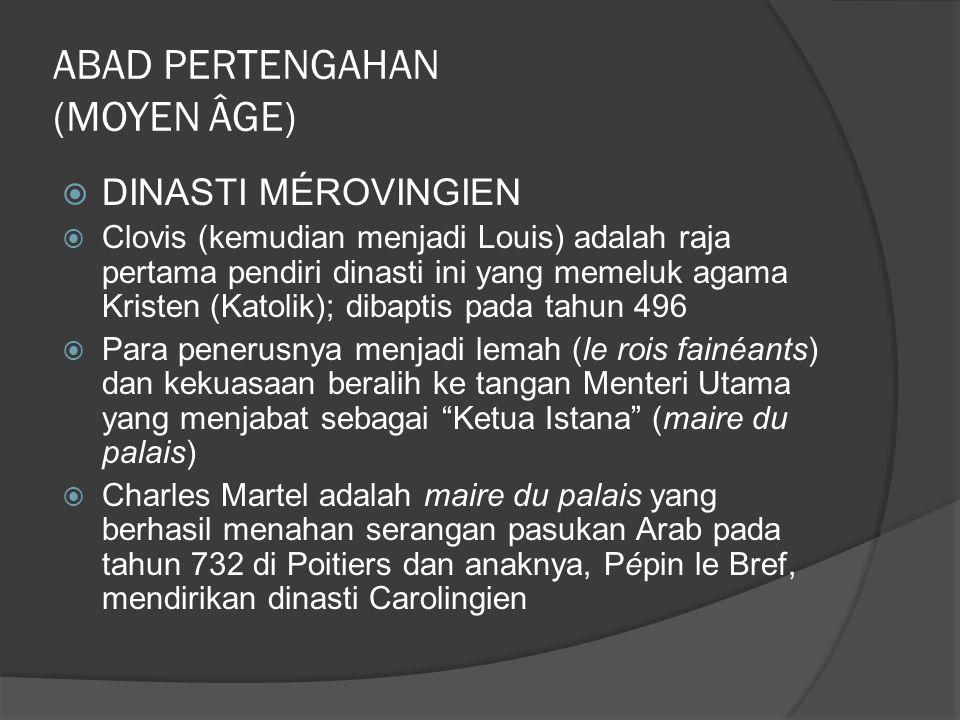 ABAD PERTENGAHAN (MOYEN ÂGE)