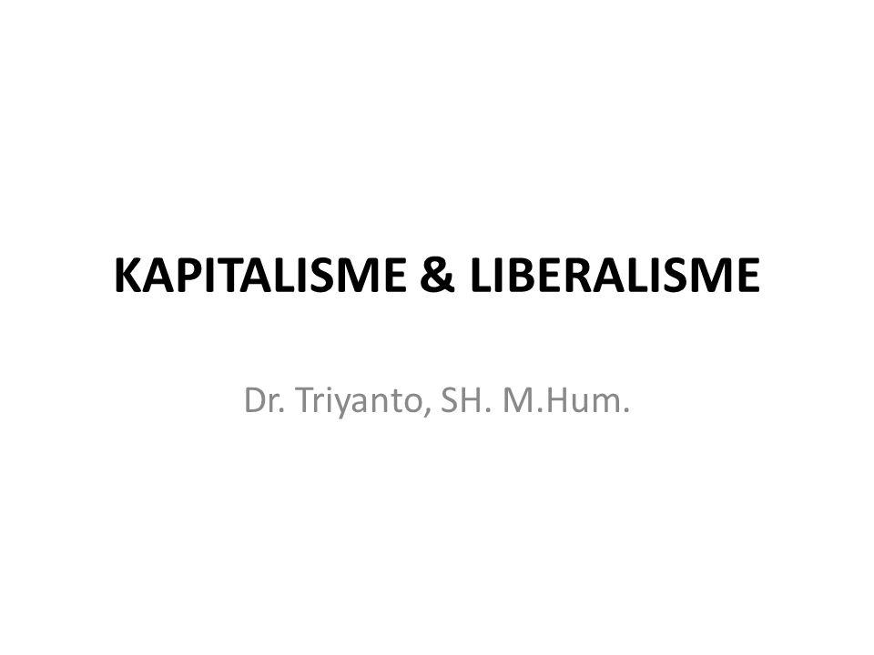 KAPITALISME & LIBERALISME