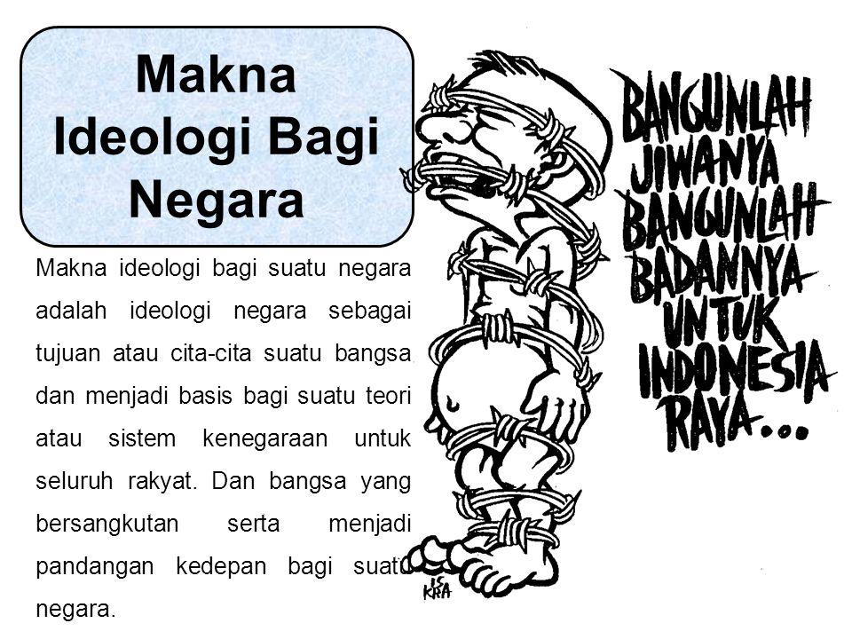 Makna Ideologi Bagi Negara